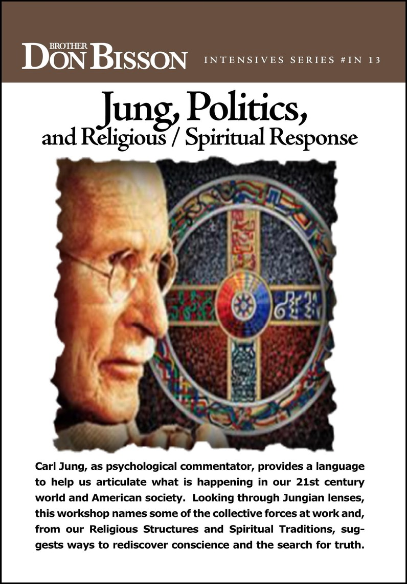 Intensive jung politics and religious spiritual response in looking through jungian lenses this workshop names some of the collective forces at work and from our religious structures and spiritual traditions sciox Choice Image
